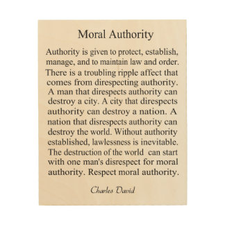 Moral Authority Wood Print