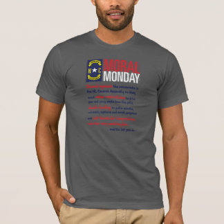 Moral Monday, Raleigh, North Carolina T-Shirt