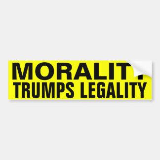 Morality Trumps Legality Bumper Sticker