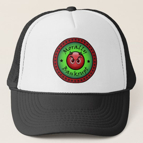 Morally Bankrupt! Trucker Hat