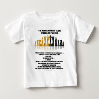Morals Of Chess Benjamin Franklin Reflective Chess Baby T-Shirt