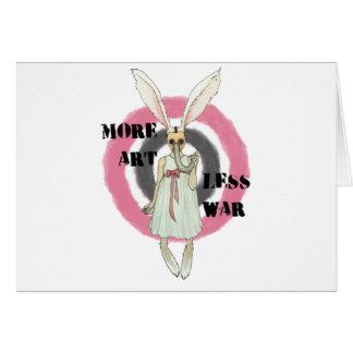 More Art Less War Card