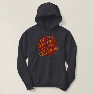 More Brass Than Brains Yorkshire Hoodie