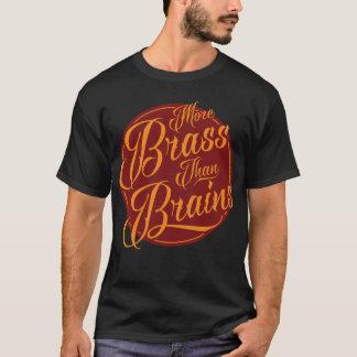 More Brass Than Brains Yorkshire Tee Shirt