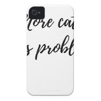 More Cats, Less Problems iPhone 4 Covers
