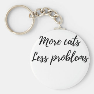 More Cats, Less Problems Keychain