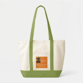 More Compassion Lightens Your Load Tote