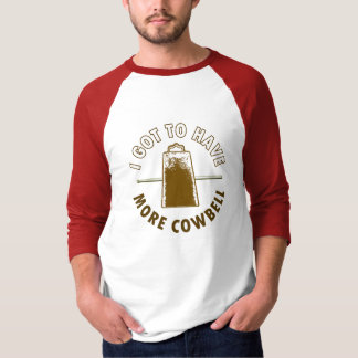 MORE COWBELL -funny/humor/music/rock music/drummer T-shirts