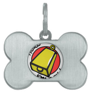 More Cowbell Pet Name Tag