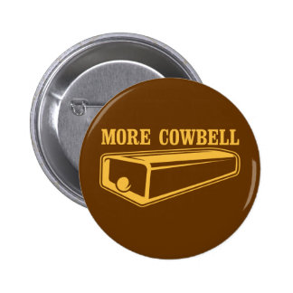 More Cowbell Pins
