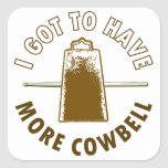 MORE COWBELL SQUARE STICKERS