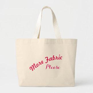 More FabricPlease Bag