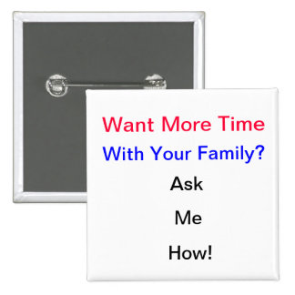 More Family Time Button