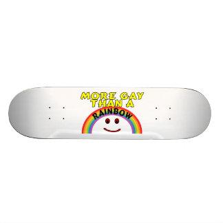 More Gay Than A Rainbow Skateboard