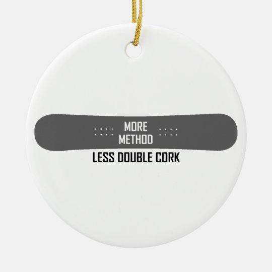 More Method Less Double Cork Ceramic Ornament