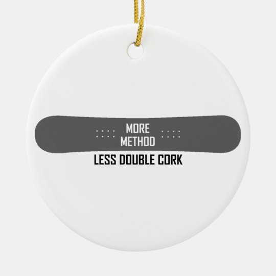 More Method Less Double Cork Round Ceramic Ornament