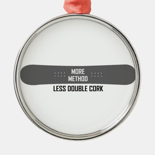 More Method Less Double Cork Silver-Colored Round Ornament