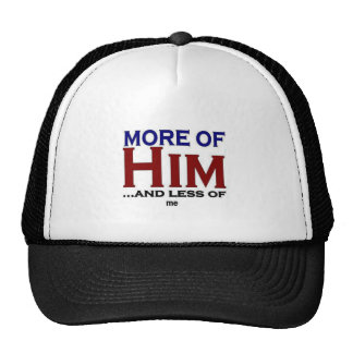 More Of Him Hats