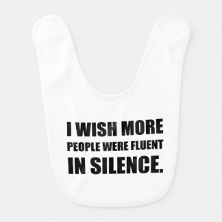 More People Fluent In Silence Bib
