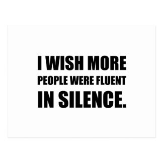 More People Fluent In Silence Postcard