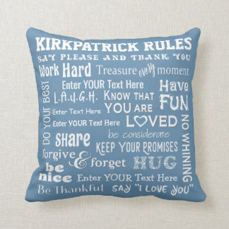 """More Personalized """"Family Rules"""" w/ Your Colour Throw Pillow"""