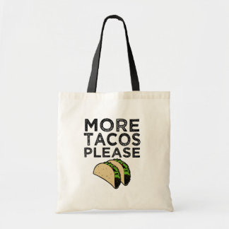 More Tacos Please funny tote bag