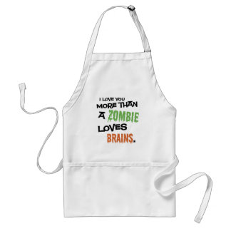 More Than A Zombie Loves Brains Adult Apron