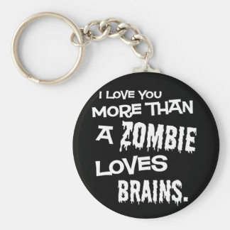 More Than A Zombie Loves Brains Basic Round Button Keychain