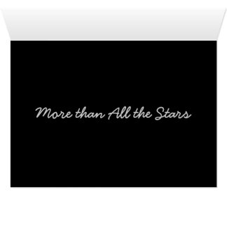 More than all the Stars... Card