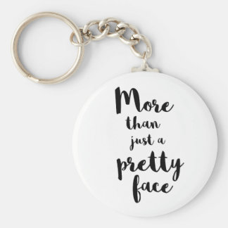MORE THAN JUST A PRETTY FACE CALLIGRAPHY KEYCHAIN