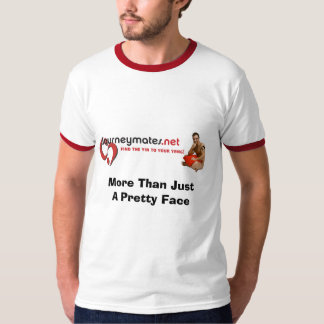More Than Just A Pretty Face T-Shirt