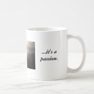 More than just a sport...it's a passion. coffee mug