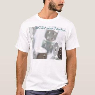 MORE than Paradise T-Shirt
