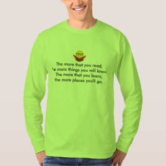More you read , More things you know--Tshirt T-Shirt