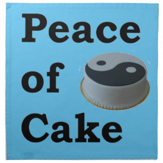 More Zen Anything Sayings - Peace Of Cake Napkin