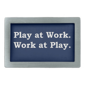 More Zen Anything Sayings - Play at Work Belt Buckles