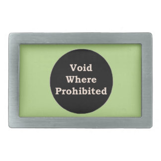 More Zen Anything Sayings - Void Where Prohibited Belt Buckles