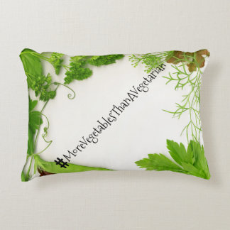 #MoreVegetablesThanAVegetarian Accent Pillow