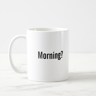 """Morning? Challenge Accepted"" Mug"