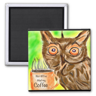 Morning Coffee owl Square Magnet