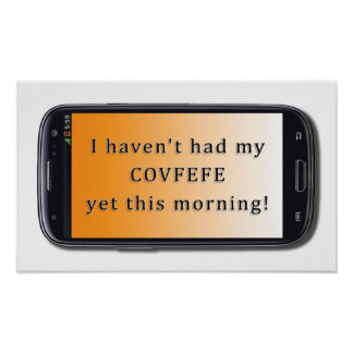 Morning Covfefe poster