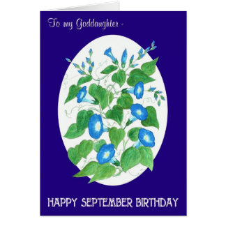 Morning Glory September Birthday for Goddaughter Card