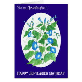 Morning Glory September Birthday for Granddaughter Card