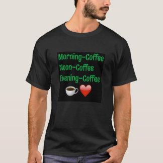 Morning Noon Night, COfFEE! Black TShirt