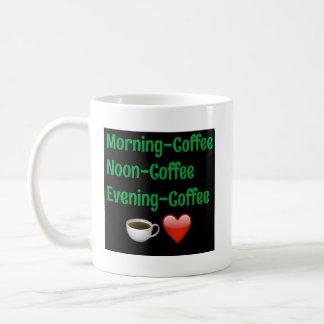 Morning Noon Night, COFFEE! Classic Mug