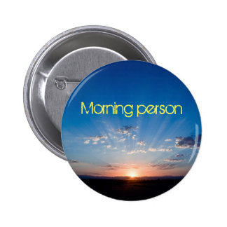 Morning person 2 inch round button