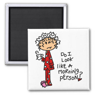 Morning Person? Square Magnet