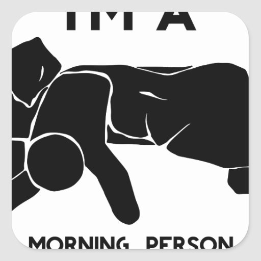 MORNING PERSON SQUARE STICKERS