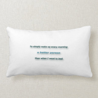 Morning Quote by Sidney Poitier - To simply wake.. Lumbar Pillow