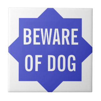 Moroccan Star Blue Beware of Dog Sign Tile